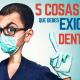 Exigir al dentista